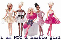 not a barbie girl